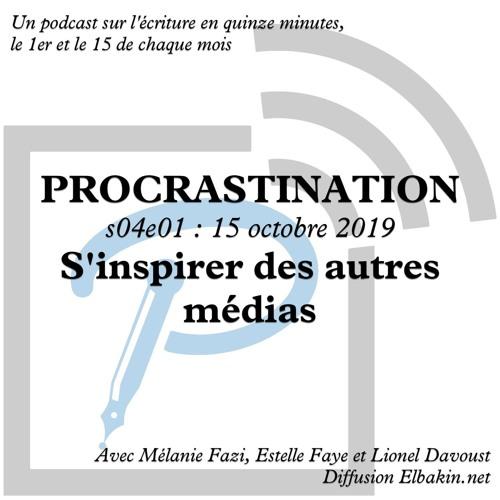 Procrastination Saison 4