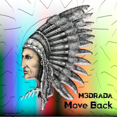 M3DRADA - Move Back (Original Mix) - [ULR029]|[OUT NOW]