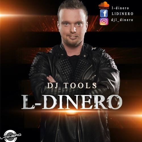 Say Aah To The Problema L-DINERO DJ TOOL