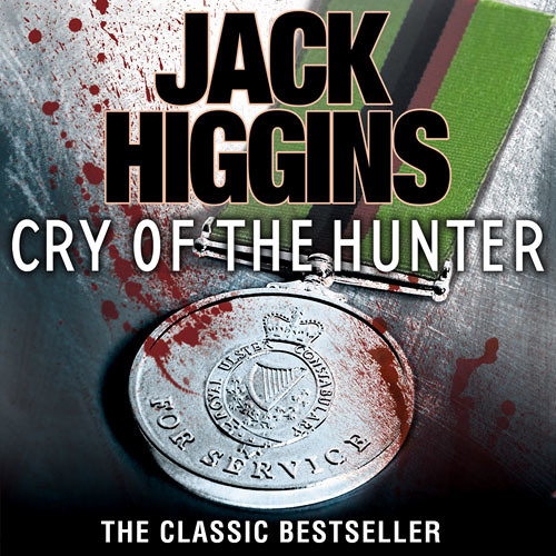 Cry of the Hunter, By Jack Higgins, Read by Adam Best