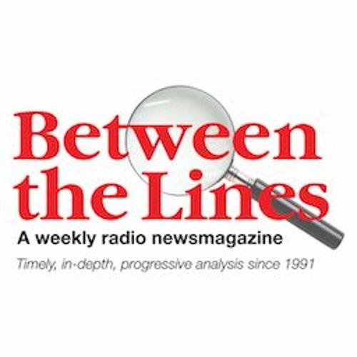 Between The Lines - 11/13/19 Bolivia's Coup; Trump DOJ Prosecution Humanitarian Aid