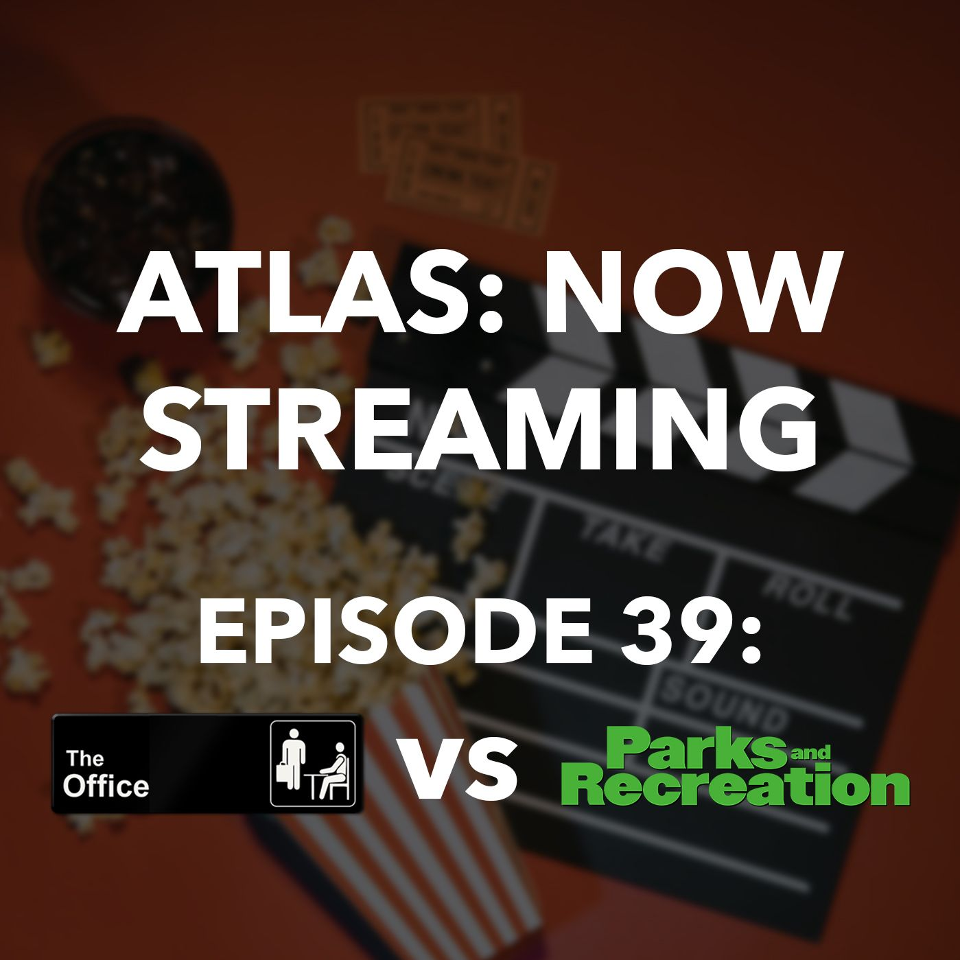 The Office vs. Parks and Rec - Atlas: Now Streaming Episode 39