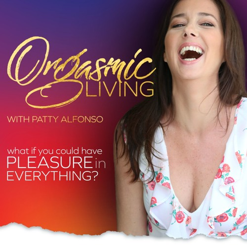 Does Orgasmic Living Include Falling Apart?