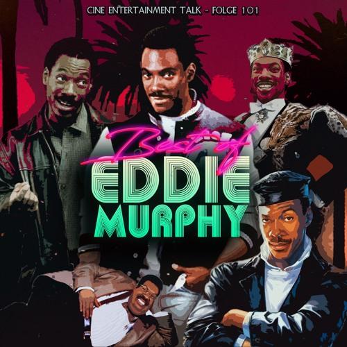 Folge 101 - Eddie Murphy: Seine besten Filme (Nur 48 Stunden, Beverly Hills Cop, Die Glücksritter)