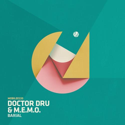 "Doctor Dru & M.E.M.O. ""Barial"" - mobilee220"