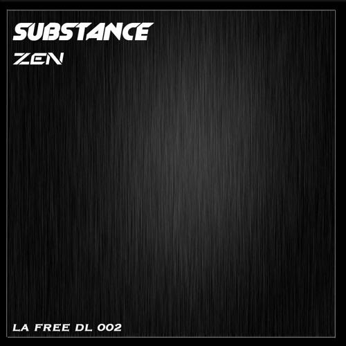 Substance - Zen   [L.A Free Downlaod 002]