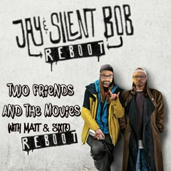 30: Jay and Silent Bob Reboot