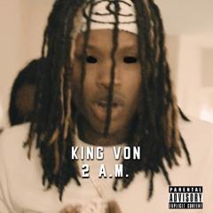 King Von - 2 A.M.