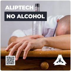 AlipTech - No Alcohol