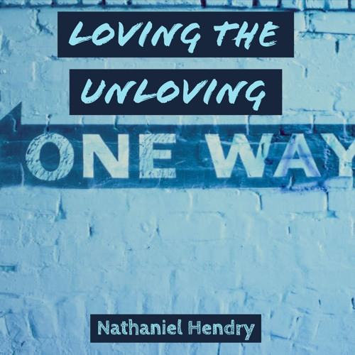 Loving the Unloving (Sermon on 2 Cor 12:11-21)