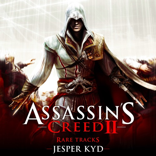 Assassin X27 S Creed 2 Rare Tracks By Jesperkyd On Soundcloud