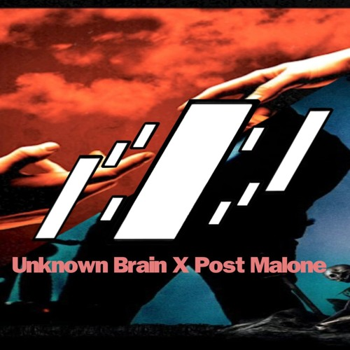 Post Malone Die For Me: Die For Me Ft. Halsey X Unknown Brain