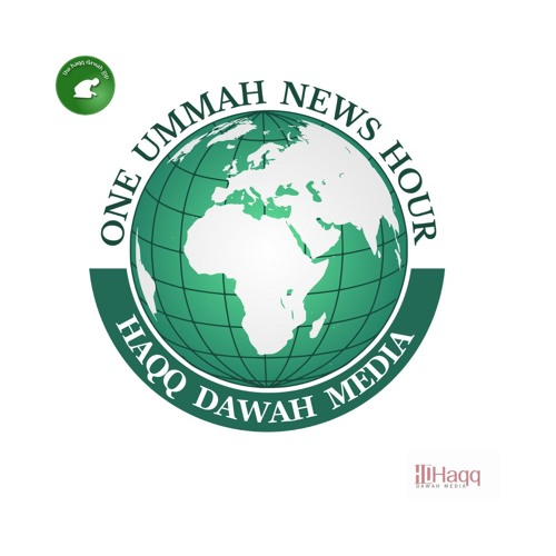 One Ummah News Hour Edition 5