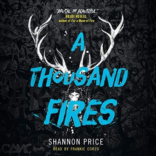 A Thousand Fires By Shannon Price Audiobook Excerpt