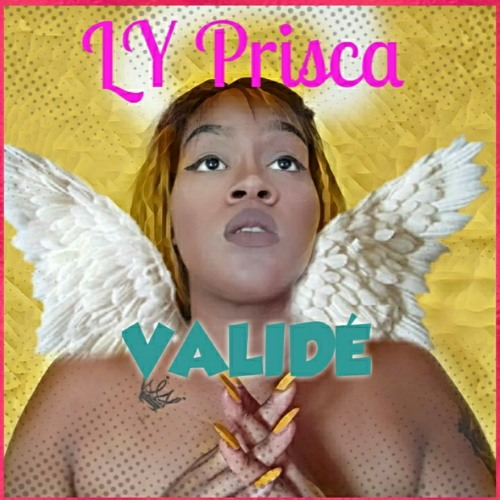 Prisca LY- Validé.mp3