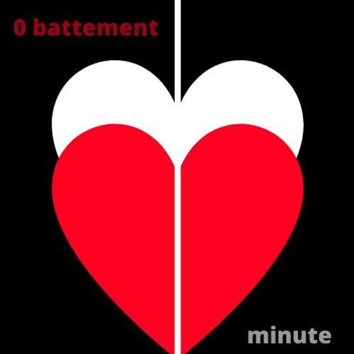 0 battement minute