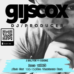 J BALVIN vs COONE- Loco Vibes (Gijs Cox' 100-150 Transition) Click 'Download' for full version