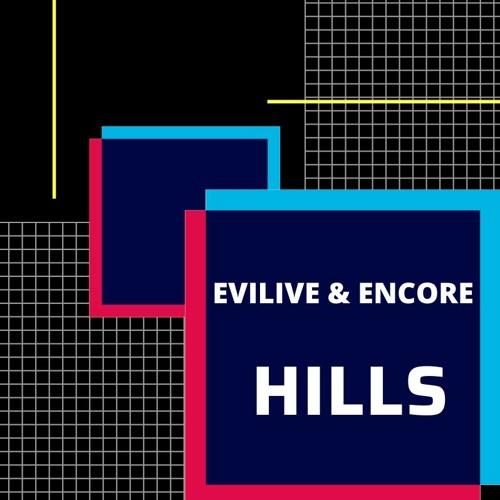 Evilive & Encore-Hills (OUT NOW)