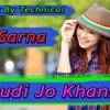 Download Chudi Jo Khankee - Bole Jo Koyal Bago Mein Yaad Piya Ki Aane Lagi - Dj Sarna Totadih (Munna) Mp3