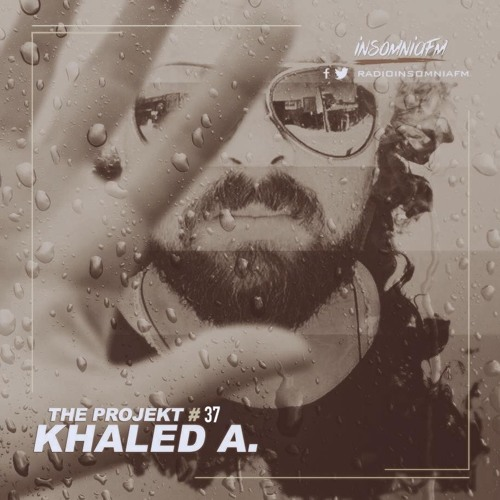 Khaled A. - The Projekt 037 on Insomniafm - November 2019