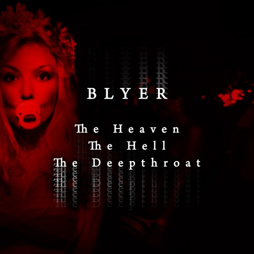 Blyer - Heaven And Hell
