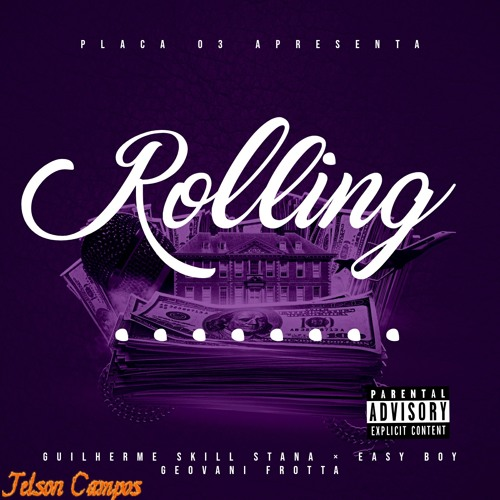 Rolling - Guilherme Still Stana feat. Giovanni Frotta × Easy Boy