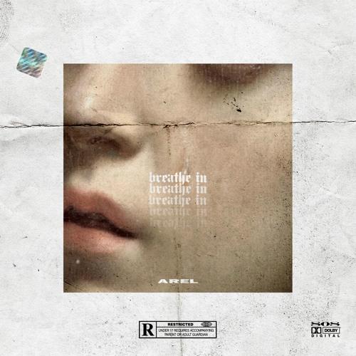 Breathe in - Prod. AREL