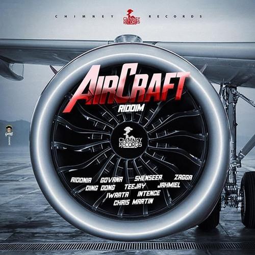 Aircraft Riddim Mix [Nov 2019]