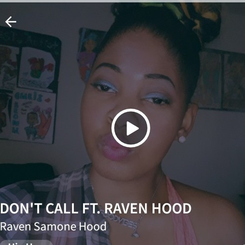 DON'T CALL FT RAVEN HOOD