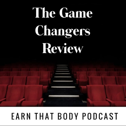 #161 The Game Changers Review!