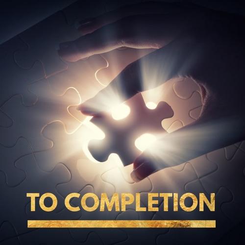 """""""To Completion"""" - Senior Pastor Joseph Mabe - November 17, 2019"""