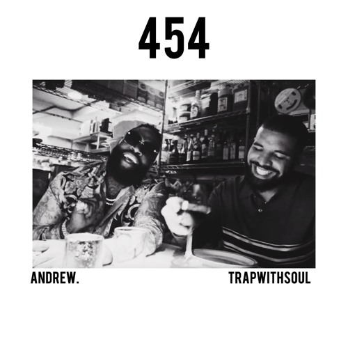 454 w/ TRAPWITHSOUL