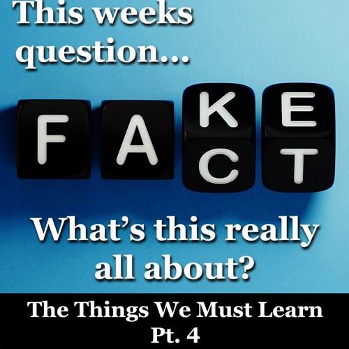 Things We Must Learn Pt.4