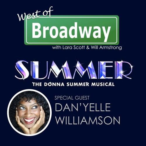 EP 42 Dan'yelle Williamson - SUMMER: THE DONNA SUMMER MUSICAL