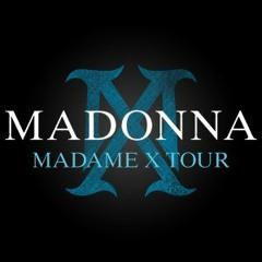 MADONNA - MADAME X TOUR - 2019