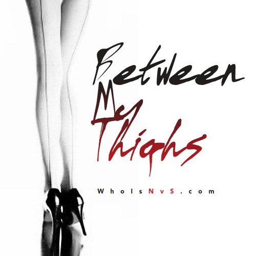 Between My Thighs (single)