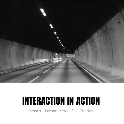 Interaction in Action - Interaction in Action