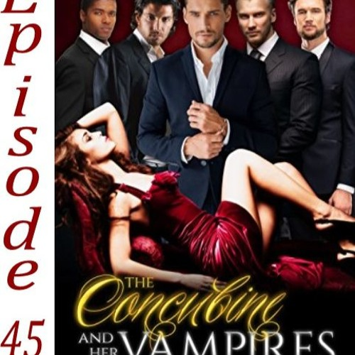 45 - The Concubine and her Vampires by Julie Morgan