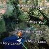 Download Cashmere Cat X Major Lazer X Tory Lanez X Chody - Miss You (Candy Flip) Mp3