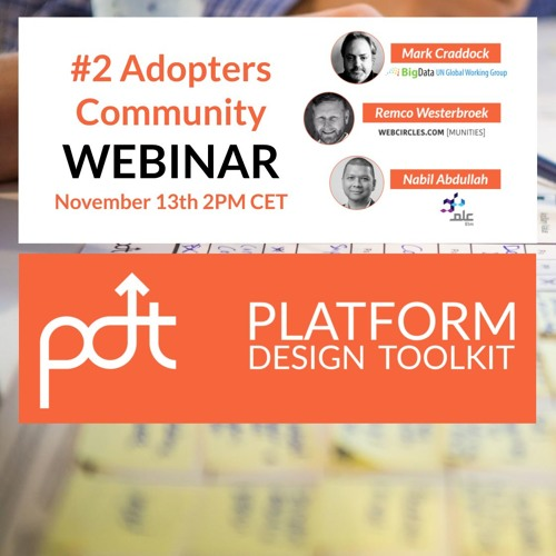 Issue #2 - Platform Design Toolkit Adopters Webinar