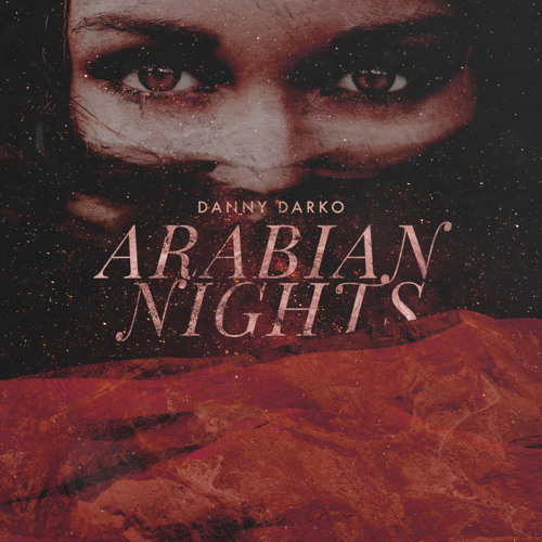 Danny Darko - Arabian Nights