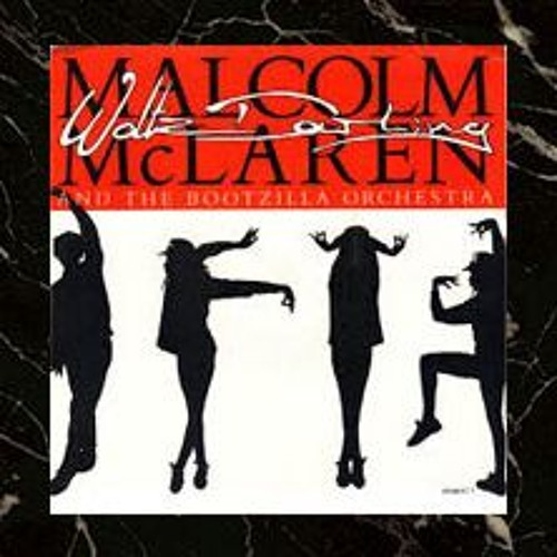 Malcolm Mclaren And The Bootzilla - 'Call a Wave' (Coolant Bowser's Waving Edit)