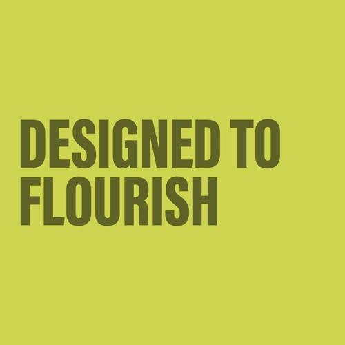 'Designed to Flourish' / Neil Dawson