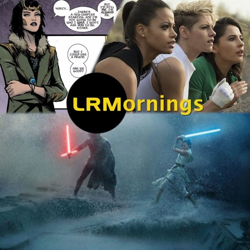 Female Loki, Why Charlie's Angels Tanked, And Extra Writing Credits On Star Wars | LRMornings