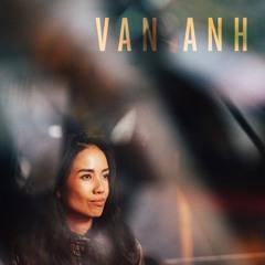 Nous'klaer Radio #23 - Van Anh