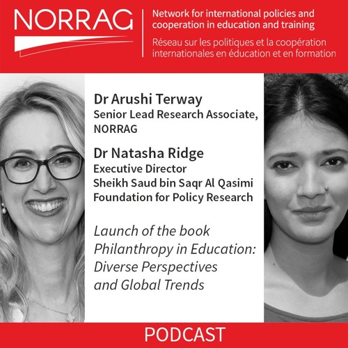NORRAG Podcast 01: Book Launch, Philanthropy in Education: Diverse Perspectives and Global Trends