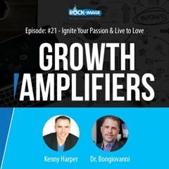 Dr. Brad Bongiovanni - Ignite Your Passion & Live to Love