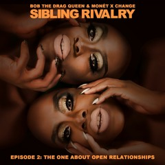 Episode 2: The One About Open Relationships