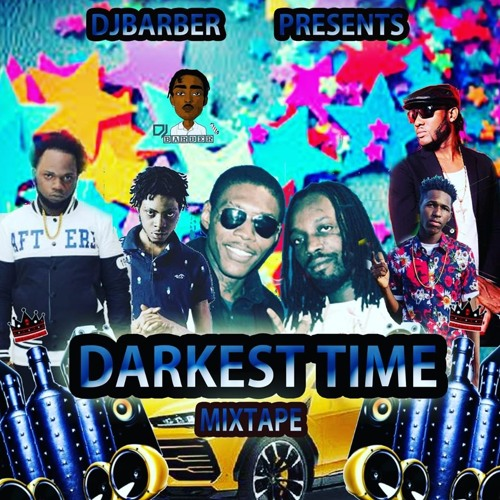 Darkest Time (Dancehall Mixtape 2019 Ft Popcaan, Mavado, Kranium, Vybz Kartel, Daddy1, Squash)