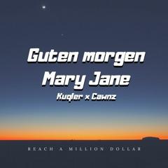 Kuqler x Cawnz - Guten morgen Mary Jane (prod. by Guala Beatz x 5head)
